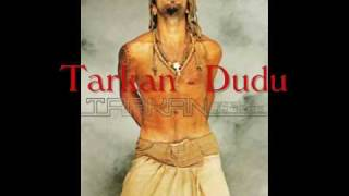Tarkan - Dudu with Lyrics