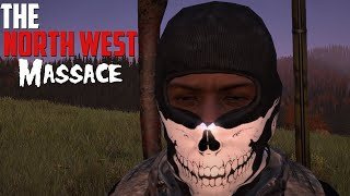 DayZ Standalone: The NorthWest Massacre