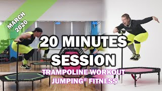 20 minutes trampoline session March 2020 - Jumping® Fitness