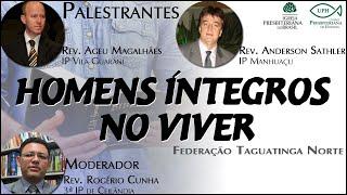 HOMENS ÍNTEGROS NO VIVER - UPH - Federação Taguatinga Norte