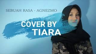 SEBUAH RASA COVER BY TIARA