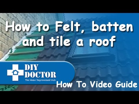 Felt Battening And Tiling A Roof Youtube