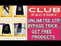 Club Factory App Unlimited Like Refer Trick Get Free Products with Proof Added (Loot)