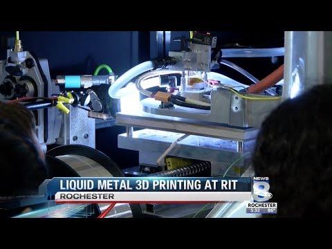RIT on TV: Liquid Metal 3D Printing