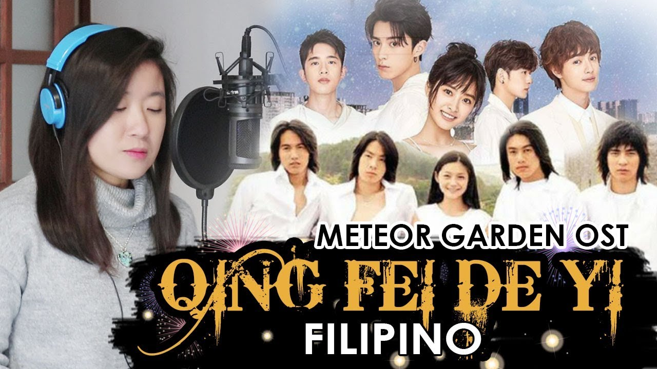 filipino qing fei de yi meteor garden ost marianne topacio ft boy hapay youtube