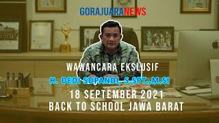 Wawancara Ekslusif Dedi Supandi, Kepala Dinas Pendidikan Provinsi Jawa Barat