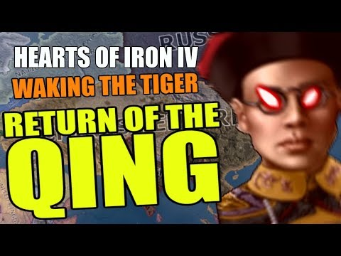 Hearts Of Iron 4: RETURN OF THE QING - Waking The Tiger