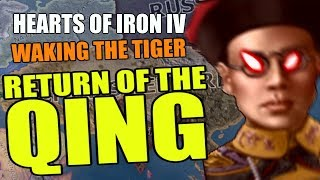 Hearts Of Iron 4 RETURN OF THE QING - Waking The Tiger