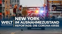 CORONA-REPORTAGE: Epizentrum New York - US-Metropole im Ausnahmezustand