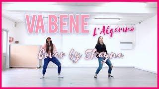 L'Algérino - Va Bene | Cover SHAYNA [VERSION DANSE] Chorégraphie Vutaa