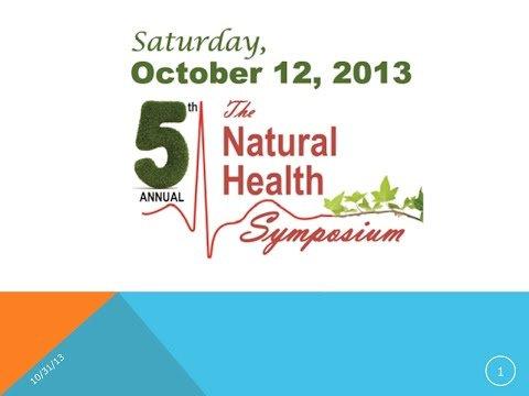 Dr. Baxter Montgomery 2013 Natural Health Symposium