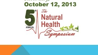 Dr. Baxter Montgomery 2013 Natural Health Symposium