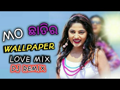 Mo_Chhati r _Wallpaper_ (love mix DJ )_Ole ole dil bole_Dj Taps bls