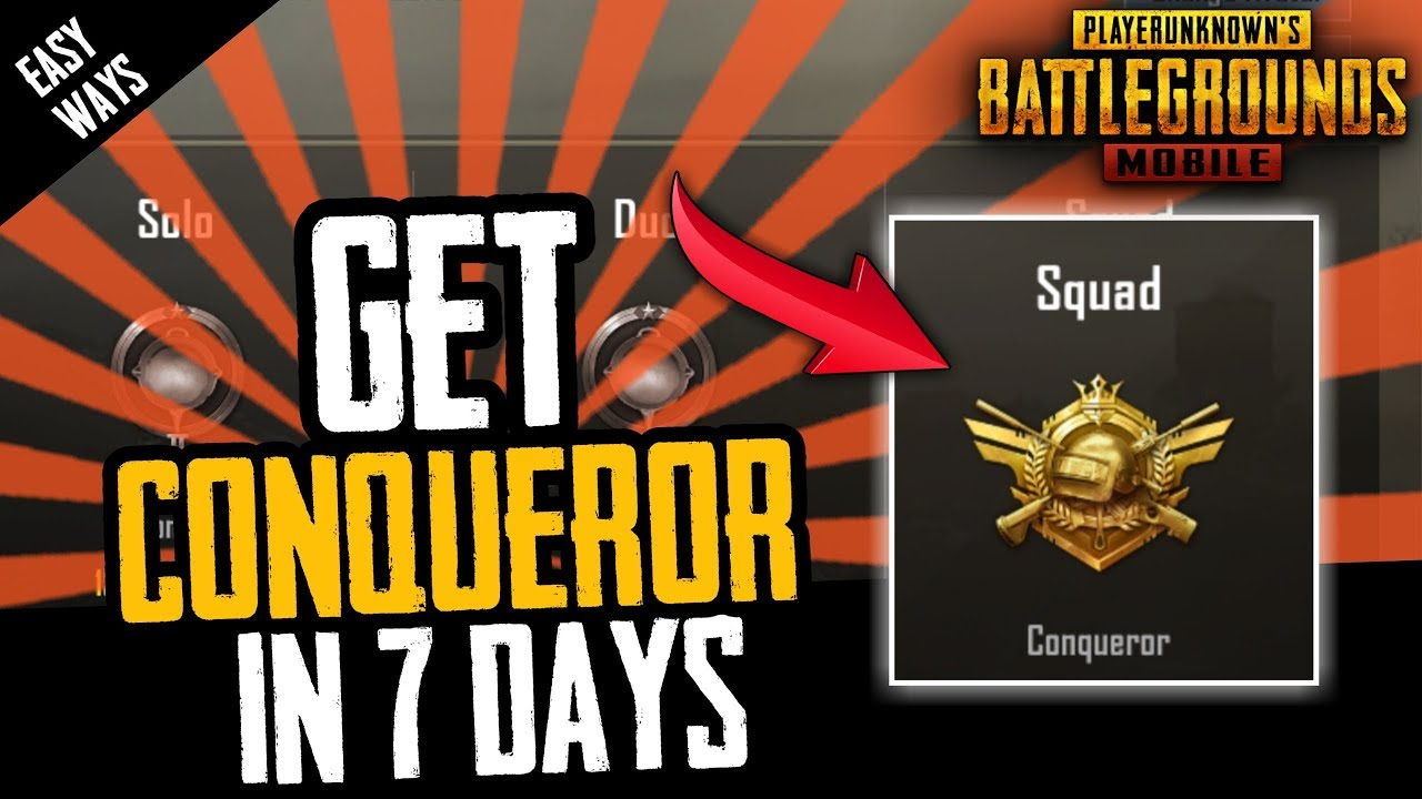 How To Get Conqueror In 7 Days Pubg Mobile Youtube