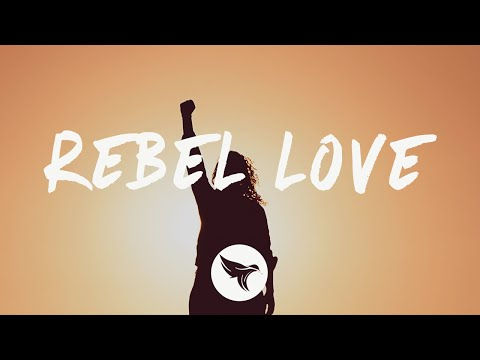 PLS&TY - Rebel Love (Lyrics)