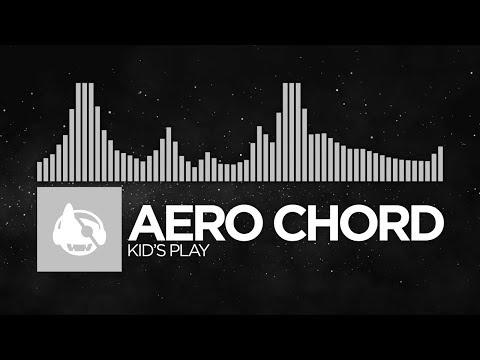 [Breaks] - Aero Chord - Kid's Play [Love & Hate EP]