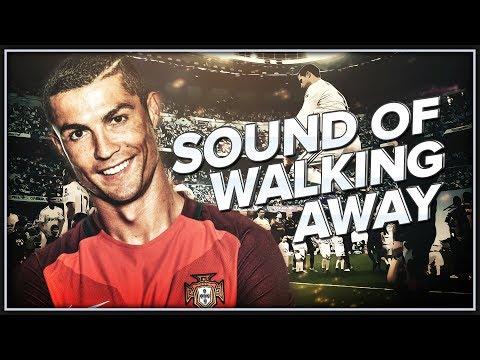Cristiano Ronaldo - Sound of Walking Away - 16/2017 (#FootballEditingBrazil2017)