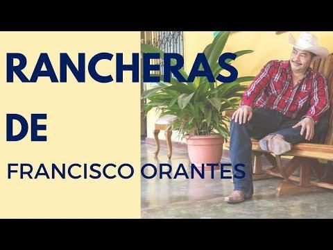 RANCHERAS de FRANCISCO ORANTES