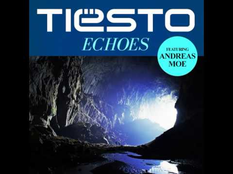 06. Tiësto feat.  Andreas Moe - Echoes (Original Mix)  [A Town Called Paradise Album]