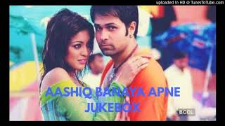 Aashiq Banaya Aapne Jukebox l Emraan Hashmi Tanushree dutta