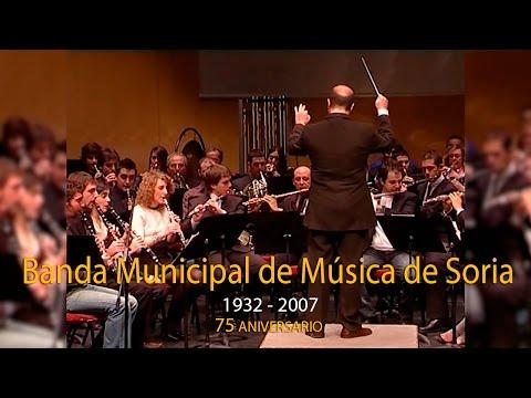 Año 2007, Concierto 75 Aniversario Banda de Música de Soria
