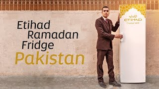 The Etihad Ramadan Fridge comes to Pakistan | Etih...