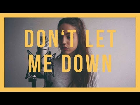 Don't Let Me Down / The Chainsmokers feat. Daya /...