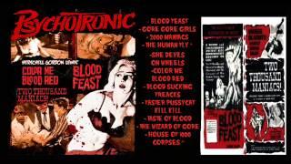 PSYCHOTRONIC  - Blood feast - 2015