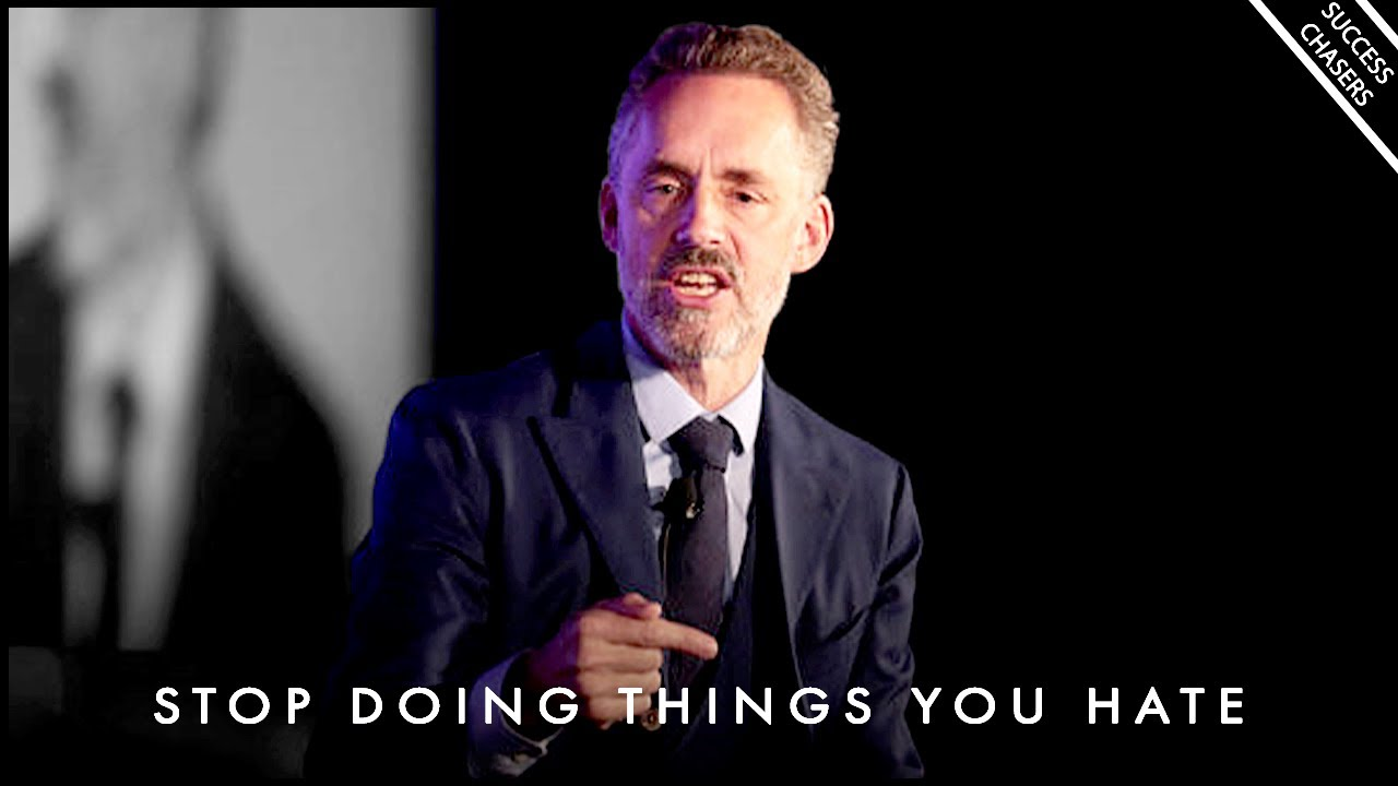 """""""DON'T DO THINGS YOU HATE!"""" - Jordan Peterson Motivation"""