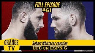 #61 Robert Whittaker reaction to UFC on ESPN 6
