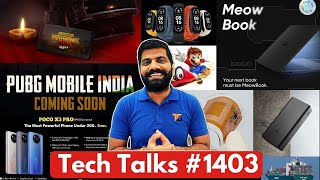 Tech Talks #1403 - PUBG Mobile India Plans, Mi 11 Ultra India, Whatsapp SCAM, Realme MeowBook