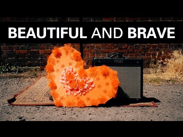 Beautiful and Brave - Official Video