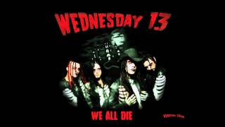 wednesday 13 we all die