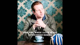 Emalkay - when i look at you (Stenchman remix) **Free Download**