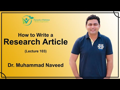 How to write a Research Article? | Lecture 103 | Dr. Muhamma