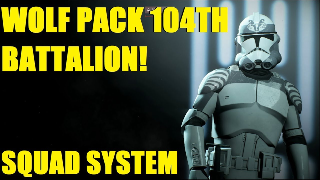 star wars battlefront 2 new wolf pack 104th battalion squad