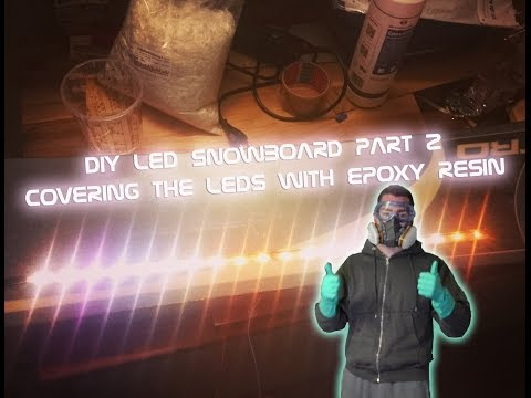Testbuild: DIY LED Snowboard Part 2 covering the WS2812B led stripe with epoxy resin
