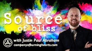 Source of Bliss | Justin Paul Abraham