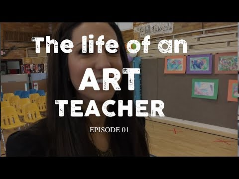 LIfe of an Art Teacher - Episode 1