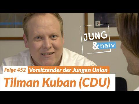 Vorsitzender der Jungen Union, Tilman Kuban (CDU) - Jung & Naiv: Folge 452