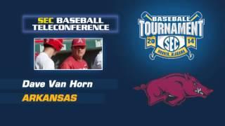 SEC Baseball Tournament Teleconference - Arkansas - Dave Van Horn