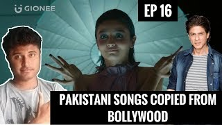 Copied Pakistani Songs from Bollywood (Part 1)   GIONEE Smartphone ad copied in Pakistan 😱   EP 16