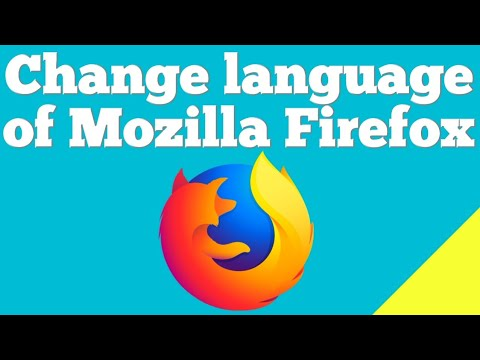 How To Change Language Of Mozilla Firefox Browser ?