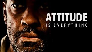 YOUR ATTITUDE IS EVERYTHING - Best Self Discipline Motivational Speech