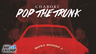 Chaboki - Pop The Trunk [Prod. by @BRPJD] | @Chaboks