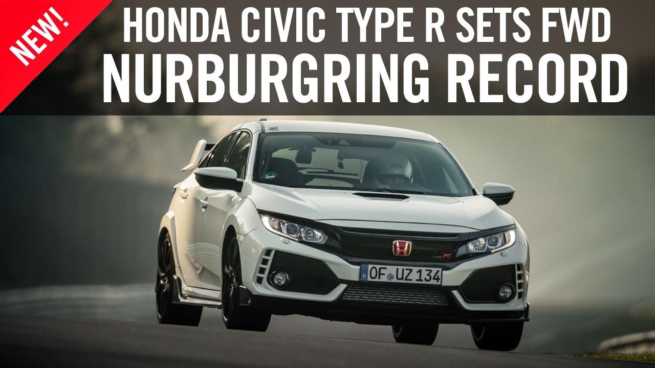 Honda Civic Type R Sets FWD Nurburgring Lap Record
