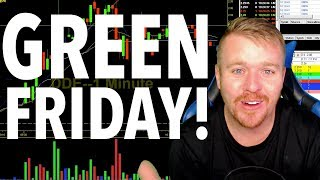 GREEN ON A FRIDAY? WHAT? HOW?