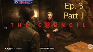 """The Council Episode 3 Part 1 """"Finding the Iris Parts!!"""" PC Gameplay walkthrough"""