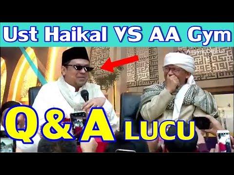 Q & A LUCU Ust Haikal Hassan VS AA Gym