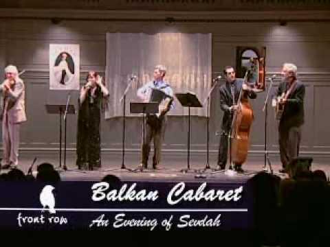 Sevdah North America - Evening of Sevdah - Balkan Cabaret